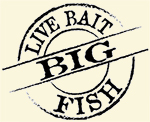 Live Bait - Big Fish